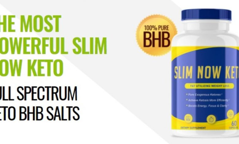 Slim Now Keto Canada Review – Effective Keto Weight Loss Ingredients?